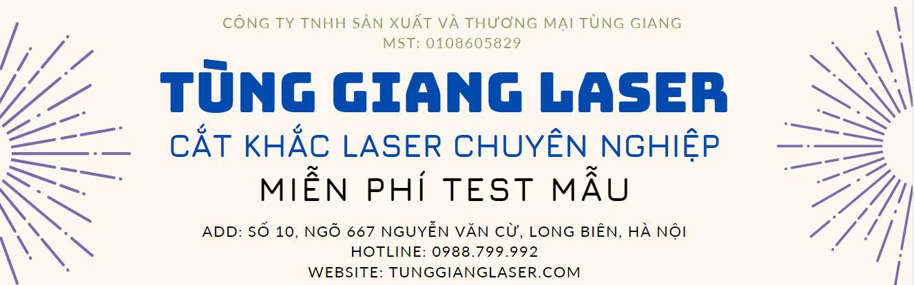Tùng Giang Cắt khắc laser chuyên nghiệp tại hà nội